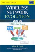 Wireless Network Evolution: 2G to 3G: Vijay K. Garg