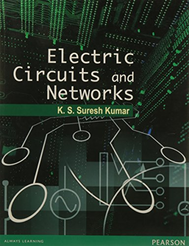 Electric Circuits and Networks: K.S. Suresh Kumar