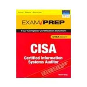 9788131713983: CISA Exam Prep Certified Information Systems Auditor
