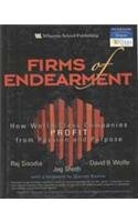 9788131714102: Firms of Endearment: How World-Class Companies Profit from Passion and Purpose