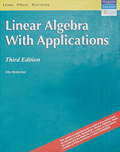 9788131714416: Linear Algebra with Applications, 3/e