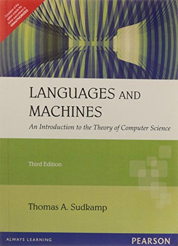 Languages and Machines: An Introduction to the Theory of Computer Science (Third Edition): Thomas A...