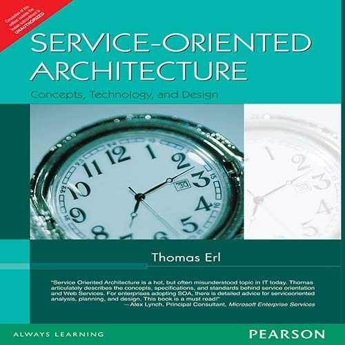 9788131714904: Service-Oriented Architecture: Concepts, Technology, and Design