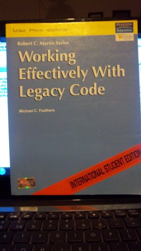 9788131715079: Robert C. Martin Series Working Effectively with Legacy Code (Low Price Edition, International Student Edition)