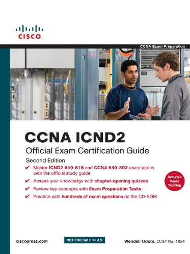 CCNA ICND2: Official Exam Certification Guide (640-816, 640-802), Second Edition: Wendell Odom