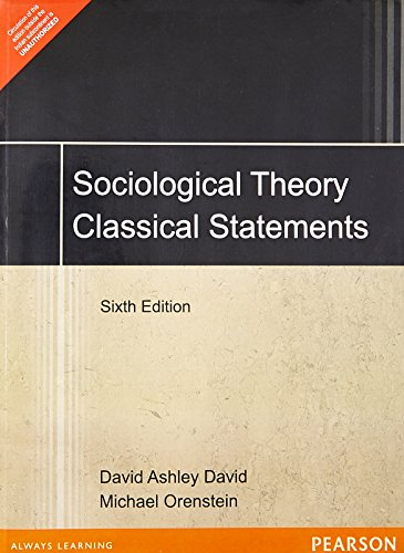 ideology and classical social theory in sociological theory a book by david ashley Sociological theory: classical statements (6th edition) [david ashley, david michael orenstein]  #101 in books  arts & photography  music  biographies  classical #170 in books.