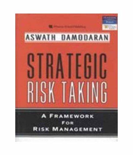 9788131716281: Strategic Risk Taking: A Framework For Risk Management (Reprint)|A Framework For Risk Management (Reprint)