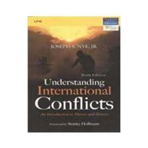 Understanding International Conflicts (Sixth Edition): Joseph S. Nye
