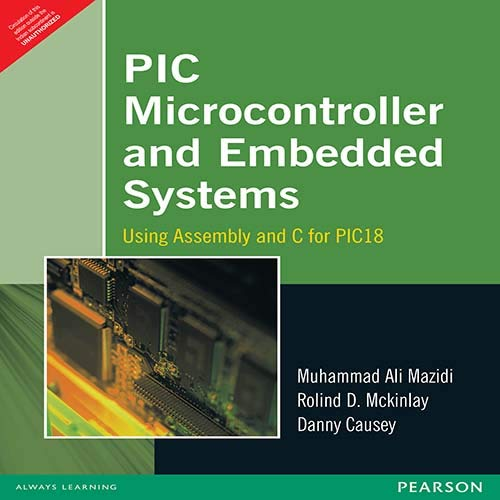 9788131716755: PIC MICROCONTROLLER AND EMBEDDED SYSTEMS