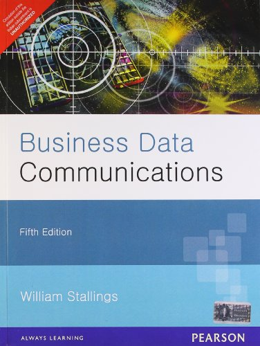 Business Data Communications (Fifth Edition): William Stallings