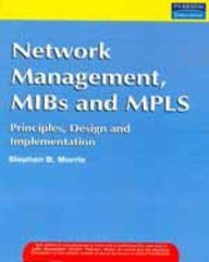 9788131717011: Network Management, Mibs And Mpls: Principles, Design And Implementation