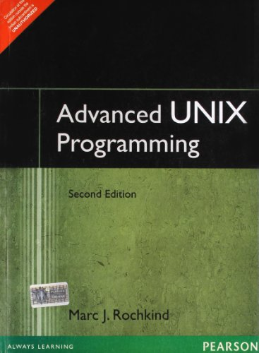 Advanced UNIX Programmin (Second Edition): Marc J. Rochkind
