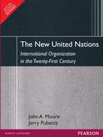 9788131717066: New United Nations: International Organization In The Twenty-First Century, 1/e PB