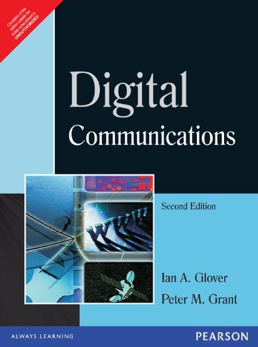 Digital Communications (Second Edition): Ian Glover,Peter Grant
