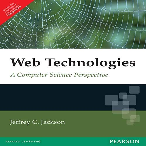 9788131717158: Web Technologies: A Computer Science Perspective
