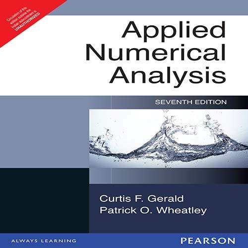 9788131717400: Applied Numerical Analysis, 7/e