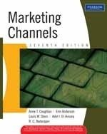 Marketing Channels (Seventh Edition): Adel l. El-Ansary,Anne