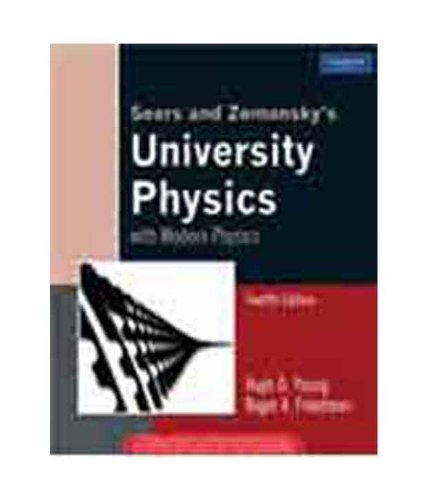 University Physics with Modern Physics: 12th Edition: hugh D. young