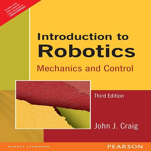 9788131718360: Introduction to Robotics: Mechanics and Control (3rd Edition)