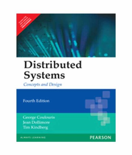 Distributed Systems: Concepts and Design, 4e: Coulouris
