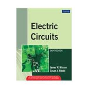 Electric Circuits (Eighth Edition): James W. Nilsson,Susan A. Riedel