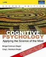 9788131718766: Cognitive Psychology: Applying the Science of the Mind, 2/e