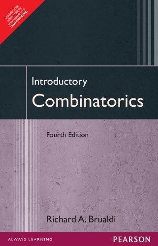 Introductory Combinatorics 4Th Edition: Richard A. Brualdi