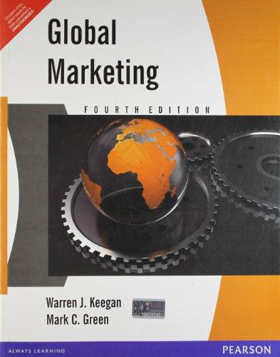 Global Marketing (Fourth Edition): Mark C. Green,Warren J. Keegan