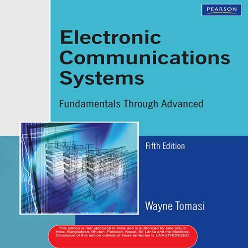 Electronic Communications System: Fundamentals Through Advanced, 5e: TOMASI