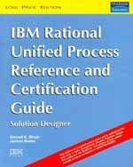 9788131719916: Ibm Rational Unified Process Reference And Certification Guide: Solution Designer (Rup)