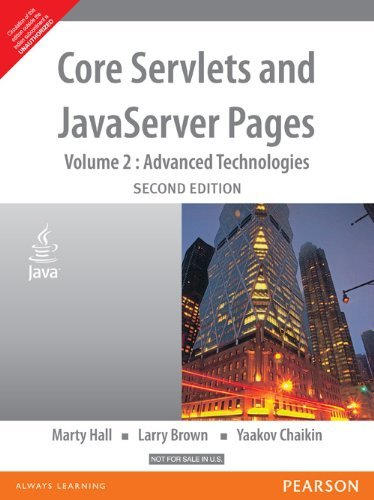 Core Servlets and JavaServer Pages: Vol. II Advanced Technologies (Second Edition): Larry Brown,...
