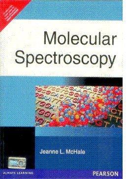 9788131720592: Molecular Spectroscopy
