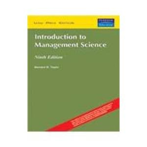 Introduction to Management Science (Ninth Edition): Bernard W. Taylor