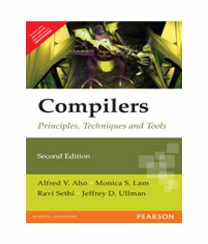 9788131721018: Compilers: Principles, Techniques, & Tools