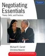 Negotiating Essentials: Theory, Skills, and Practices: Christina Heavrin,Michael R. Carrell