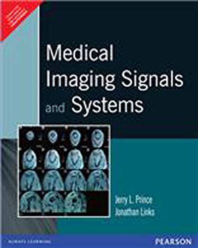 9788131721360: Medical Imaging Signals and Systems