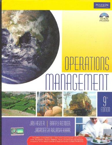 Operations Management (Ninth Edition): Barry Render,Jagadeesh Rajashekhar,Jay Heizer