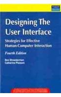 9788131721636: Designing The User Interface: Strategies for Effective Human-Computer Interaction,4/e (New Edition)