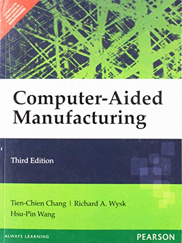 Computer-Aided Manufacturing: Tien-Chien Chang