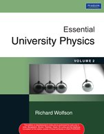 Essential University Physics: Volume 2: Richard Wolfson
