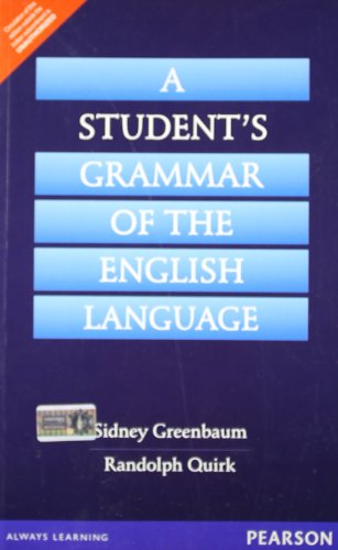 A Students Grammar of the English Language: Randolph Quirk,Sidney Greenbaum