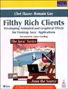 9788131722022: Filthy Rich Clients : Developing Animated and Graphical Effects for Desktop Java Applications