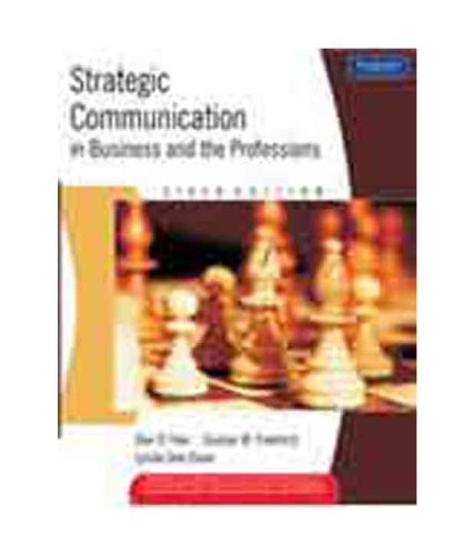 9788131722176: Strategic Communication in Business and the Professions, 6e