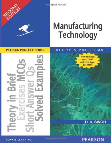 Manufacturing Technology (Second Edition): D.K. Singh