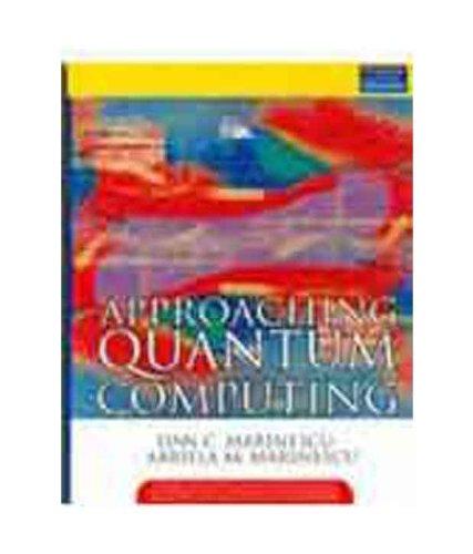 9788131722336: Approaching Quantum Computing