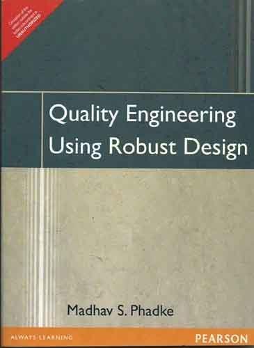9788131722398: Quality Engineering Using Robust Design