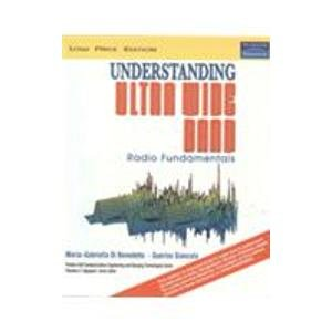 9788131722794: Understanding Ultra Wide Band Radio Fundamentals