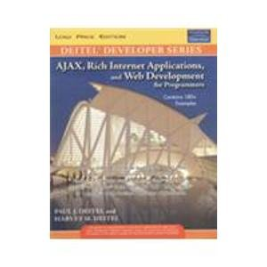 Ajax Rich Internet Applications, and Web Development for Programmers: Harvey M. Deitel
