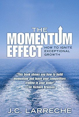 9788131723166: Momentum Effect, The (paperback): How to Ignite Exceptional Growth