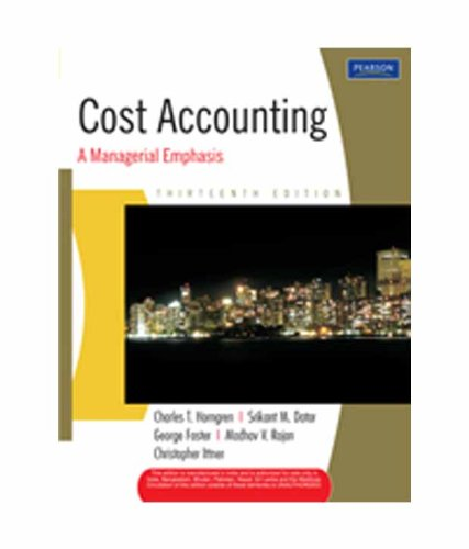 Stock image for Thirteenth Edition Cost Accounting a Managerial Emphasis for sale by Bayside Books